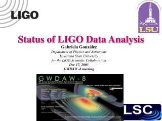 Status of LIGO Data Analysis