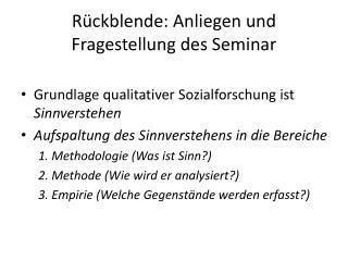 Rückblende: Anliegen und Fragestellung des Seminar