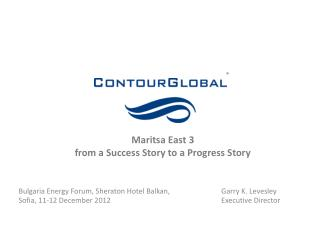 Bulgaria Energy Forum,  Sheraton Hotel Balkan, Sofia, 11-12 December 2012