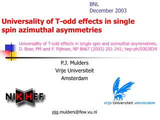 Universality of T-odd effects in single spin azimuthal asymmetries