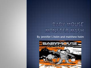 Baby mouse monster mash