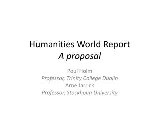 Humanities World Report A  proposal