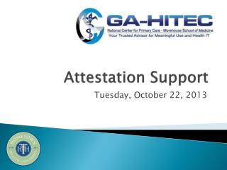 Attestation Support