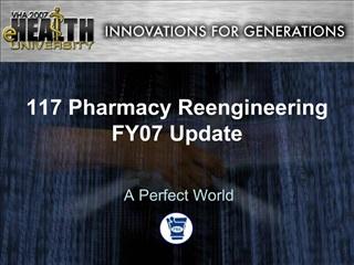 117 Pharmacy Reengineering FY07 Update