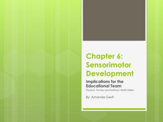 Chapter 6: Sensorimotor Development