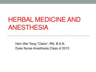Herbal Medicine and Anesthesia