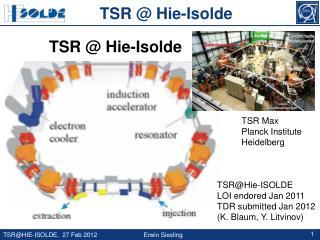 TSR Max  Planck Institute  Heidelberg