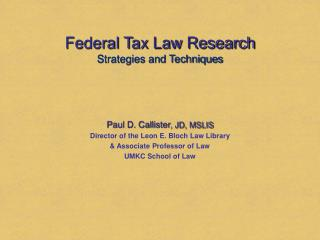 Federal Tax Law Research Strategies and Techniques