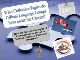 What Collective Rights do  Official Language Groups have under the Charter?