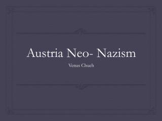 Austria Neo- Nazism