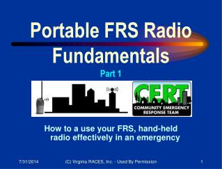 How to a use your FRS, hand-held        radio effectively in an emergency