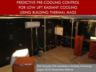 Predictive Pre-cooling Control  For Low Lift Radiant cooling  USING BUILDING THERMAL MASS
