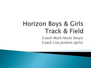 Horizon Boys & Girls Track & Field