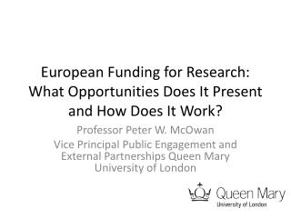 European Funding for Research: What Opportunities Does It Present and How Does It Work?