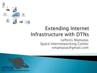 Extending Internet  Infrastructure with  DTNs