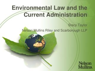 Environmental Law and the Current Administration