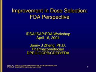 Improvement in Dose Selection: FDA Perspective