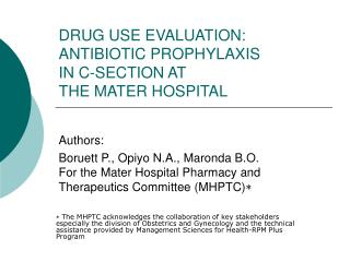 DRUG USE EVALUATION: ANTIBIOTIC PROPHYLAXIS  IN C-SECTION AT  THE MATER HOSPITAL