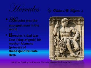 Hercules     by  O dalvis-s.&  Treyvon -s.