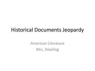 Historical Documents Jeopardy