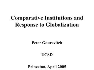 Comparative Institutions and Response to Globalization