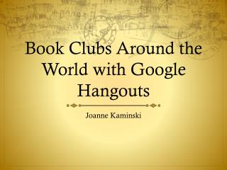 Book Clubs Around the World with Google Hangouts