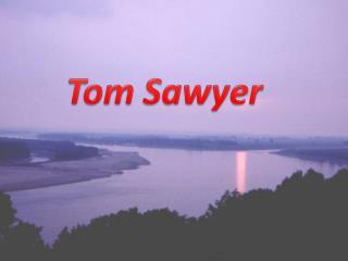The adventures of Thomas Sawyer