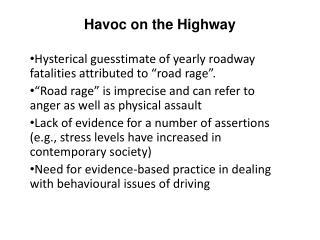 Havoc on the Highway