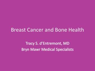 Breast Cancer and Bone Health