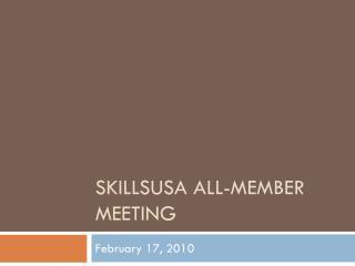 SkillsUSA  All-Member Meeting