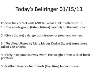 Today's  Bellringer  01/15/13