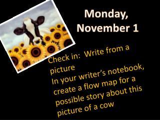 Monday,  November 1