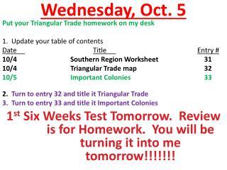 Wednesday ,  Oct.  5