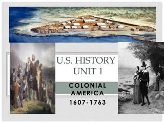 U.S. History : Unit 1
