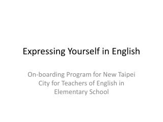 Expressing Yourself in English