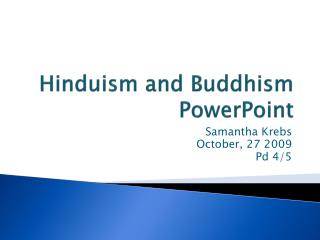 Hinduism and Buddhism PowerPoint