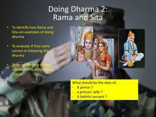 Doing Dharma 2: Rama and Sita