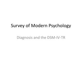 Survey of Modern Psychology