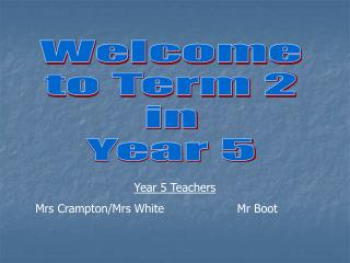 Welcome to Term 2 in Year 5