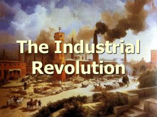 Where and when did the industrial revolution occur