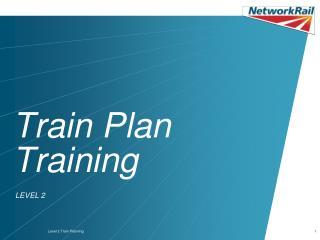 Train Plan Training