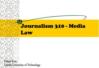 Journalism 310 - Media Law