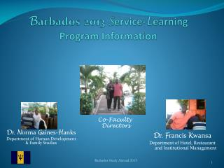B arbados 2013  S ervice- L earning Program Information