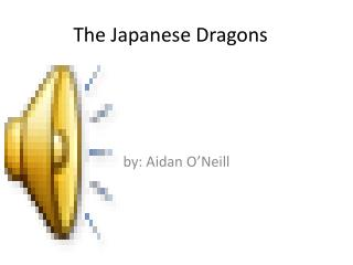 The Japanese Dragons
