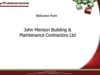 John Merison Building & Maintenance Contractors Ltd