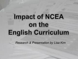 Impact of NCEA  on the  English Curriculum