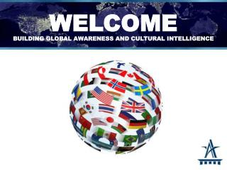 WELCOME building global awareness and cultural intelligence