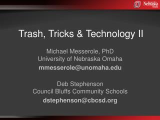 Trash, Tricks &  Technology II