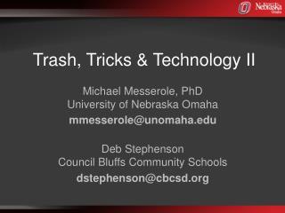 Trash, Tricks &  Technology II