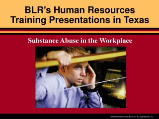 BLR's Human Resources Training Presentations in Texas